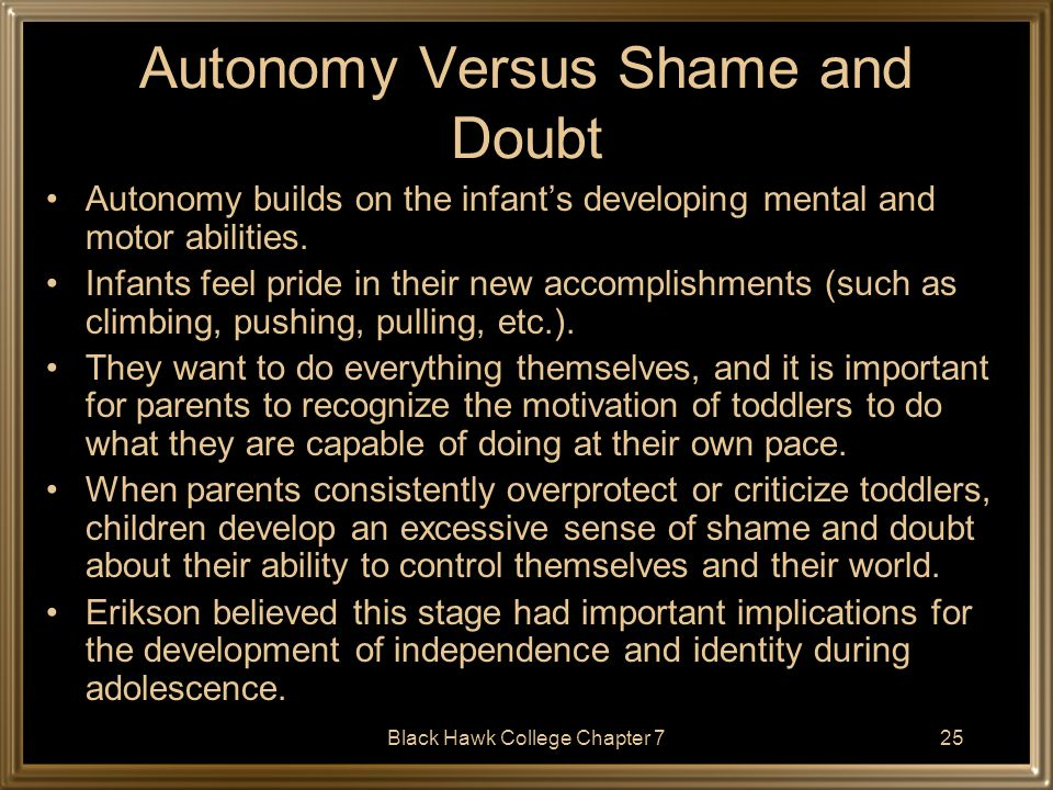 Autonomy Versus Shame and Doubt