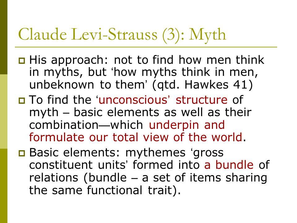 Claude Levi-Strauss (3): Myth