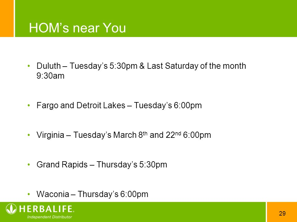 HOM's near You Duluth – Tuesday's 5:30pm & Last Saturday of the month 9:30am. Fargo and Detroit Lakes – Tuesday's 6:00pm.