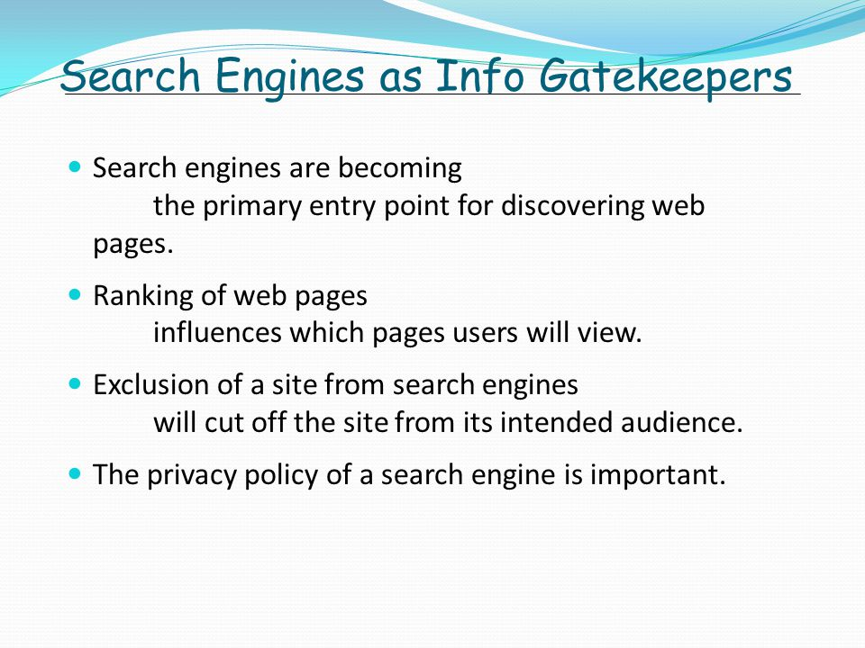 Search Engines as Info Gatekeepers