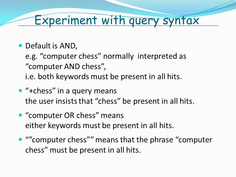 Experiment with query syntax