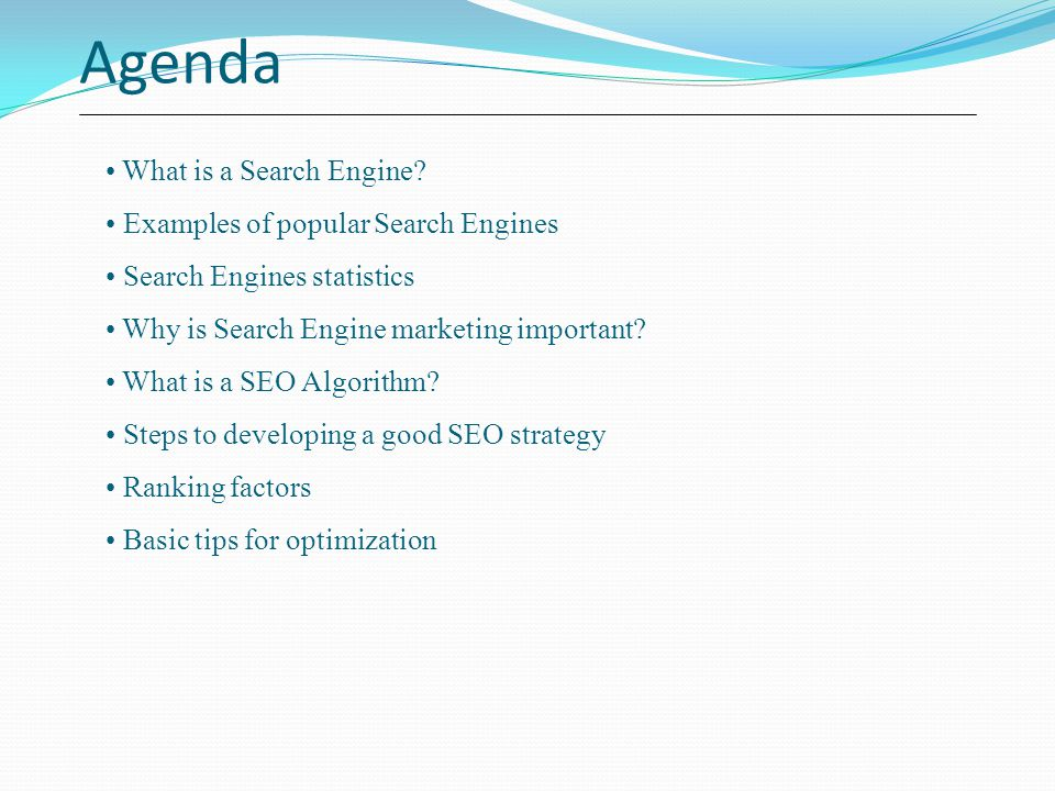 Agenda What is a Search Engine Examples of popular Search Engines
