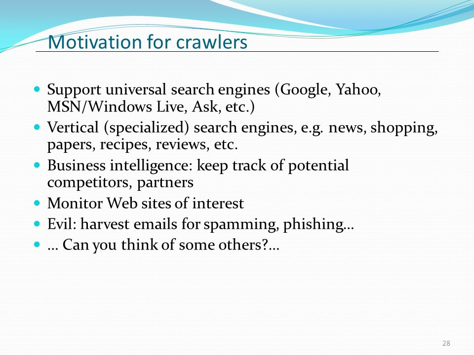 Motivation for crawlers