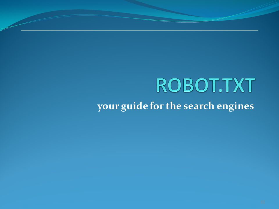 your guide for the search engines