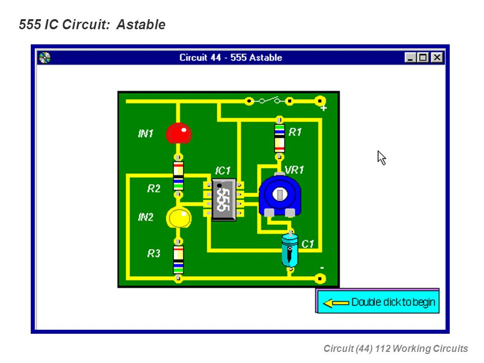 555 IC Circuit: Astable Circuit (44) 112 Working Circuits