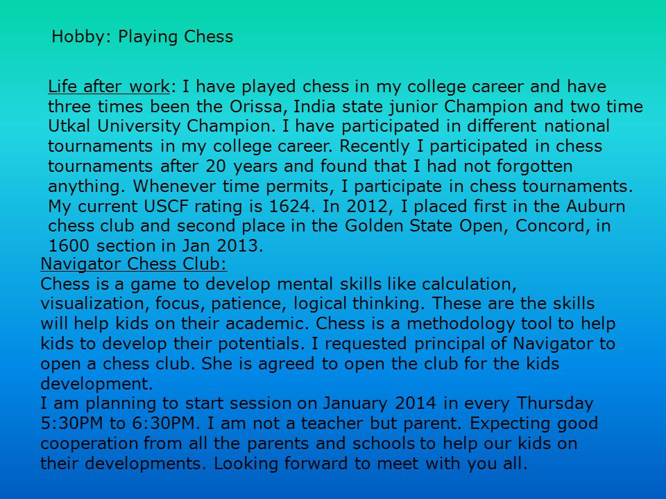 Hobby: Playing Chess