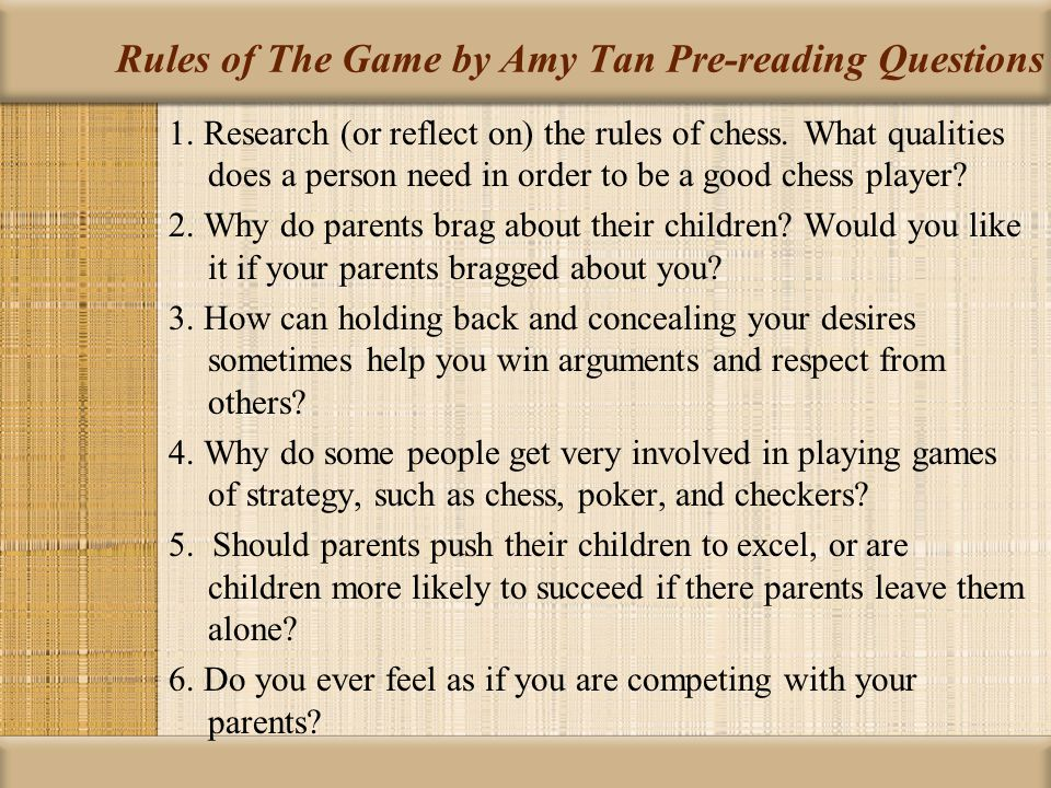 Rules of The Game by Amy Tan Pre-reading Questions