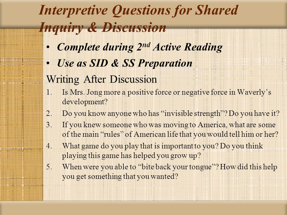 Interpretive Questions for Shared Inquiry & Discussion