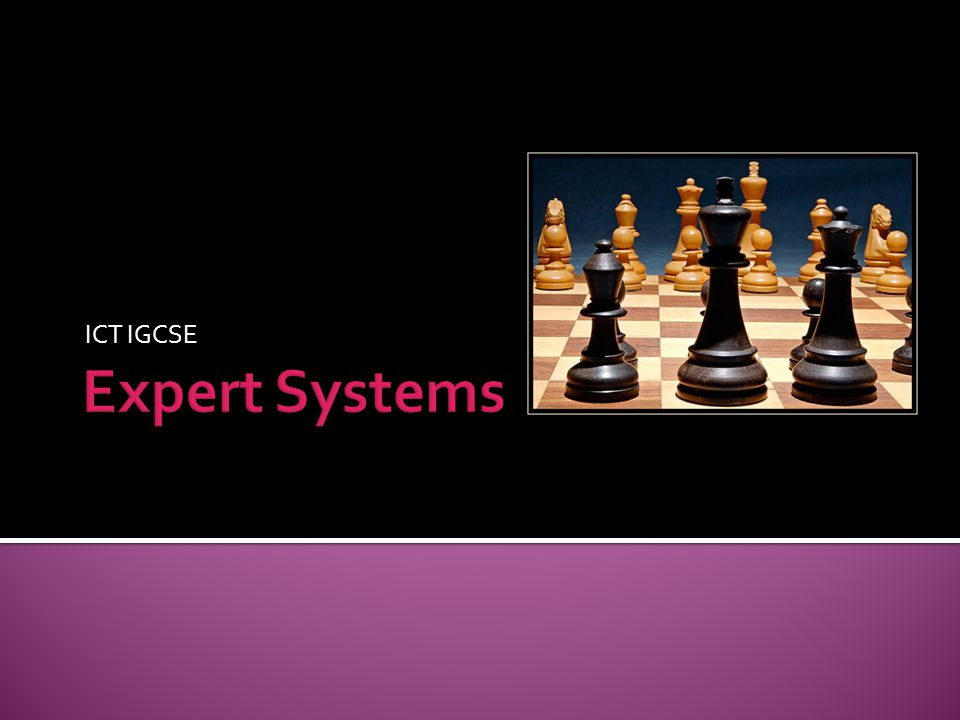 ICT IGCSE Expert Systems