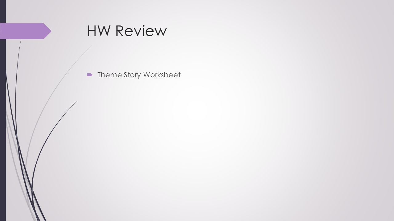 HW Review Theme Story Worksheet