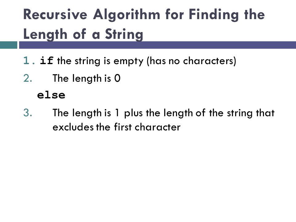 Recursive Algorithm for Finding the Length of a String