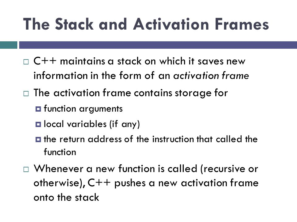 The Stack and Activation Frames
