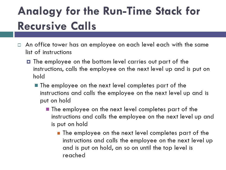 Analogy for the Run-Time Stack for Recursive Calls