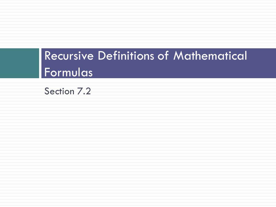 Recursive Definitions of Mathematical Formulas