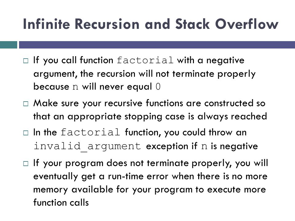 Infinite Recursion and Stack Overflow