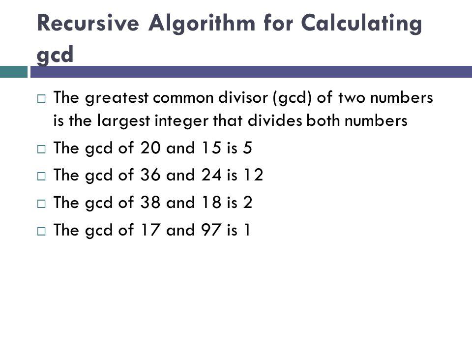 Recursive Algorithm for Calculating gcd