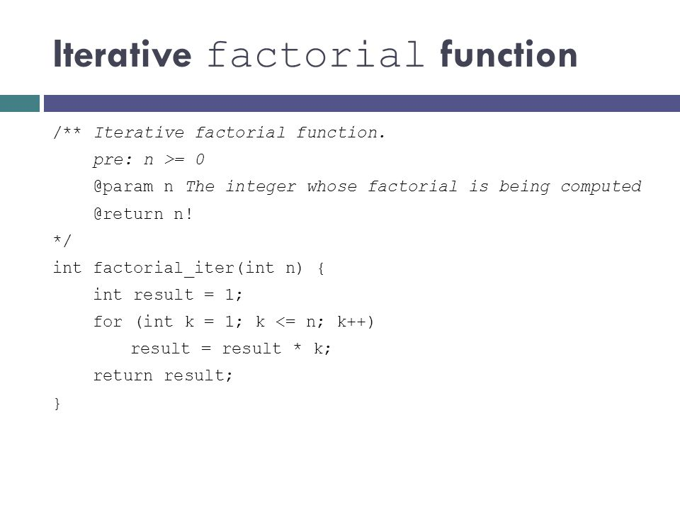 Iterative factorial function