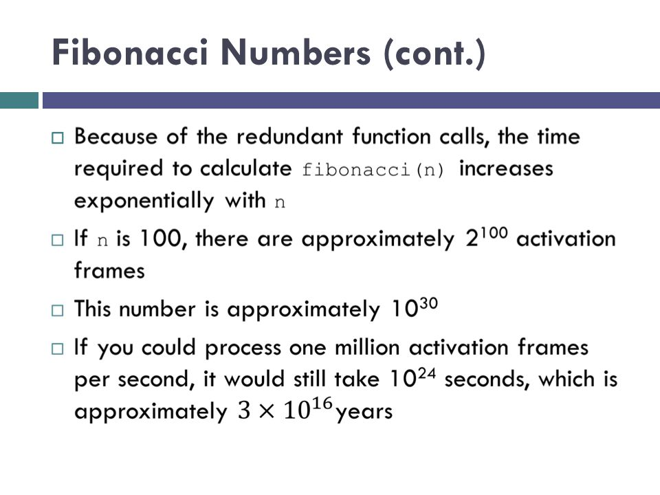 Fibonacci Numbers (cont.)