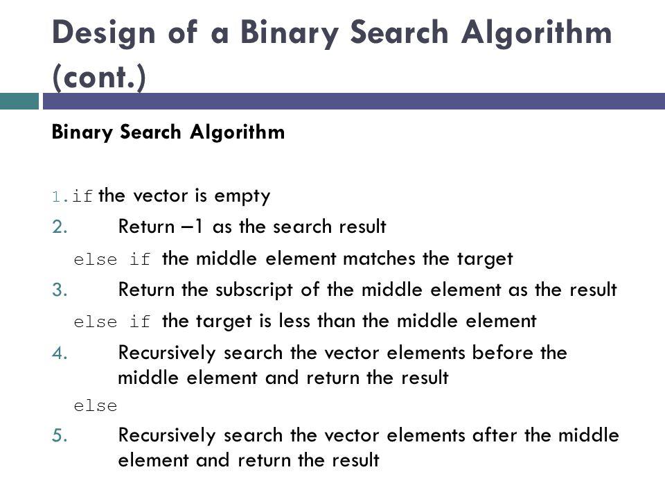 Design of a Binary Search Algorithm (cont.)