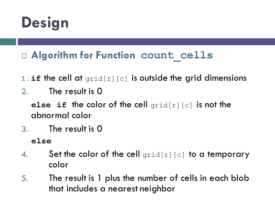 Design Algorithm for Function count_cells The result is 0