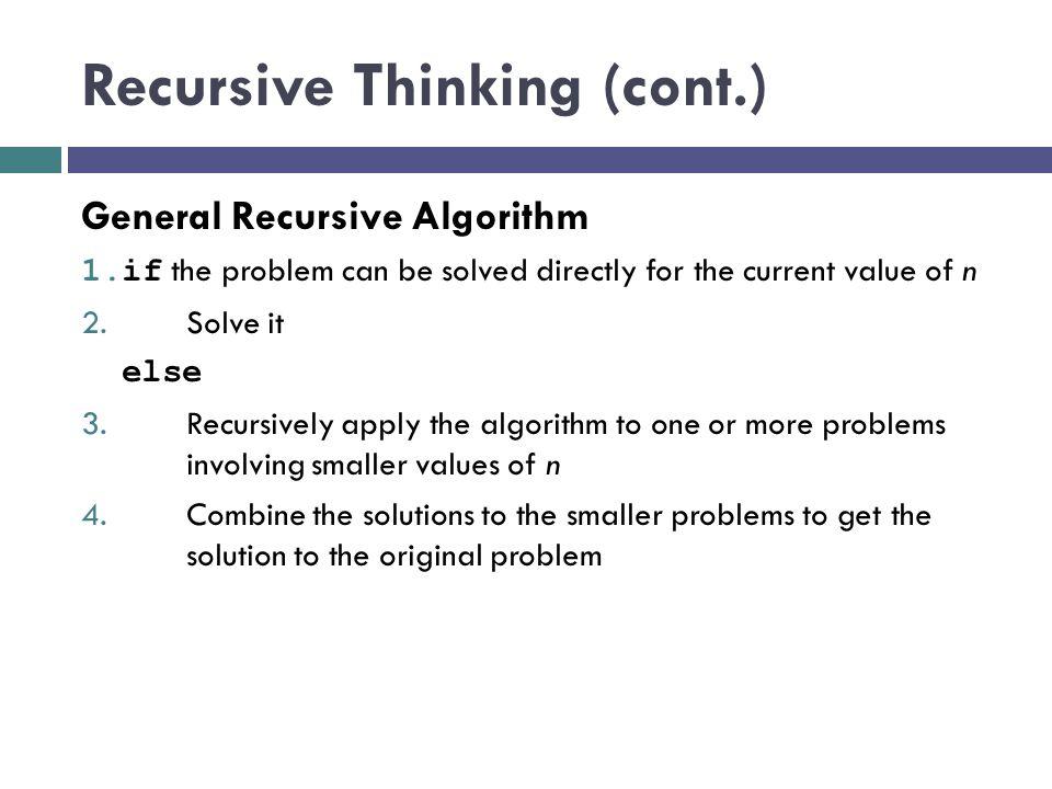Recursive Thinking (cont.)