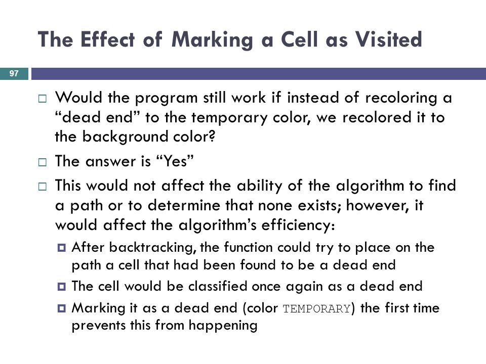 The Effect of Marking a Cell as Visited