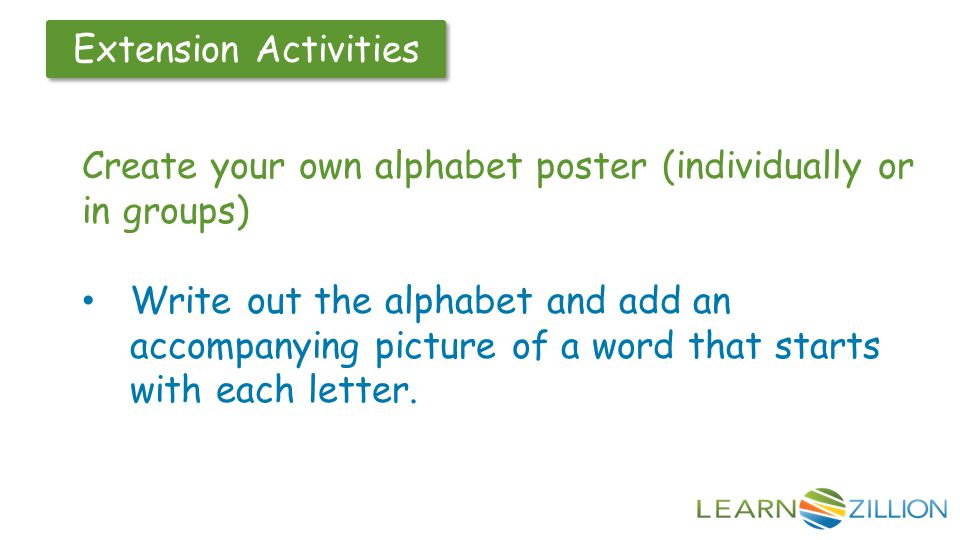 Create your own alphabet poster (individually or in groups)