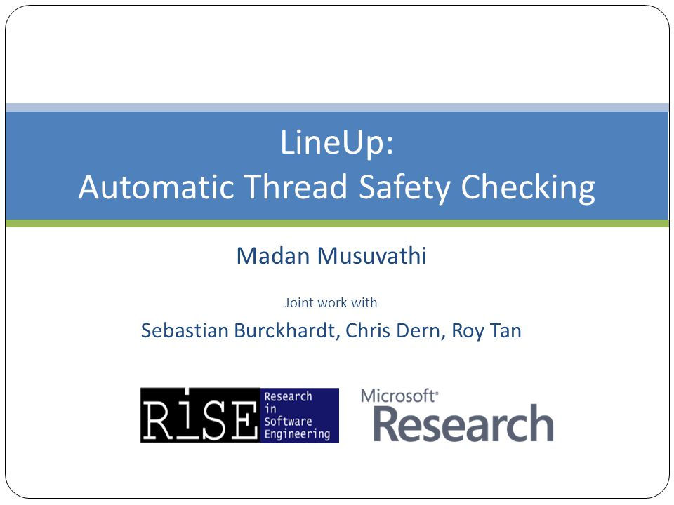 LineUp: Automatic Thread Safety Checking