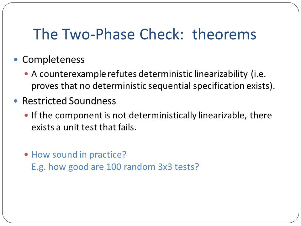 The Two-Phase Check: theorems