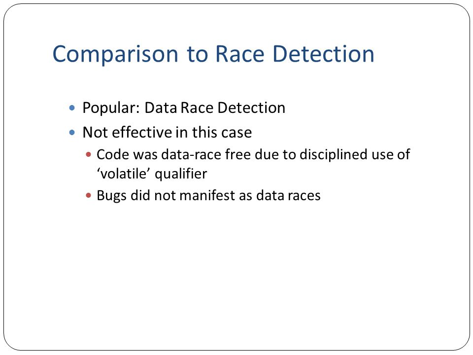 Comparison to Race Detection