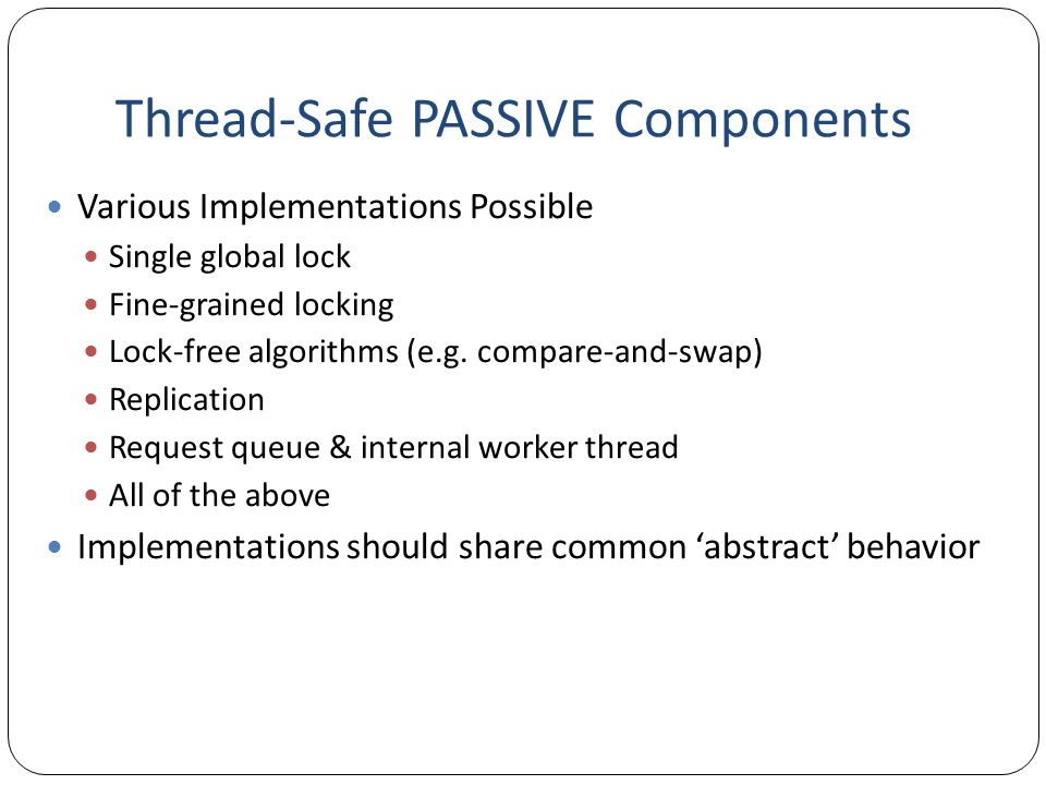 Thread-Safe PASSIVE Components