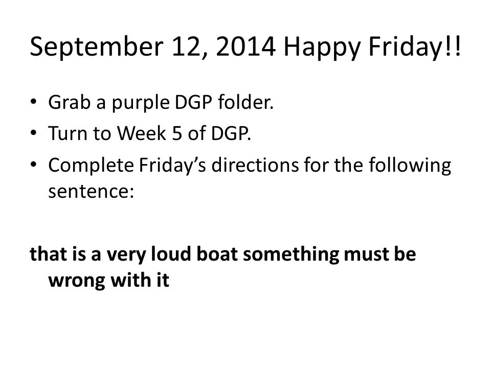 September 12, 2014 Happy Friday!!