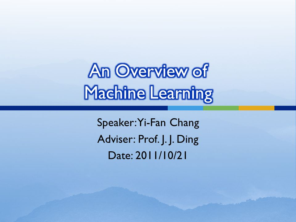 An Overview of Machine Learning