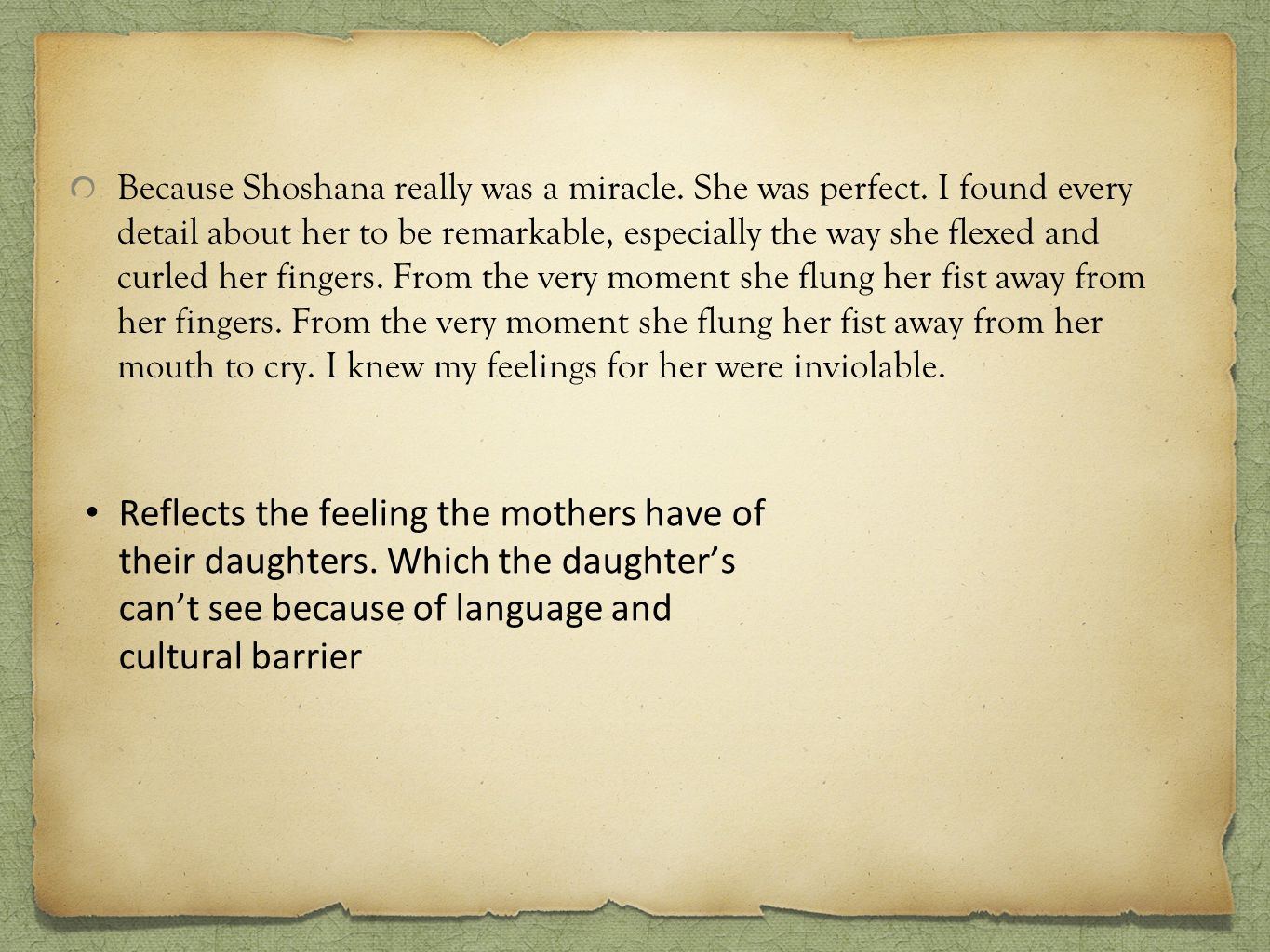Because Shoshana really was a miracle. She was perfect