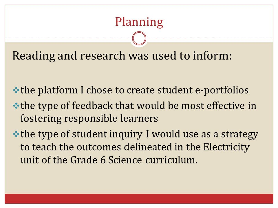 Planning Reading and research was used to inform: