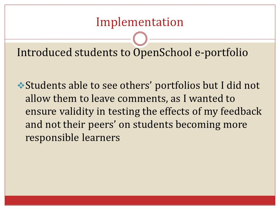 Implementation Introduced students to OpenSchool e-portfolio