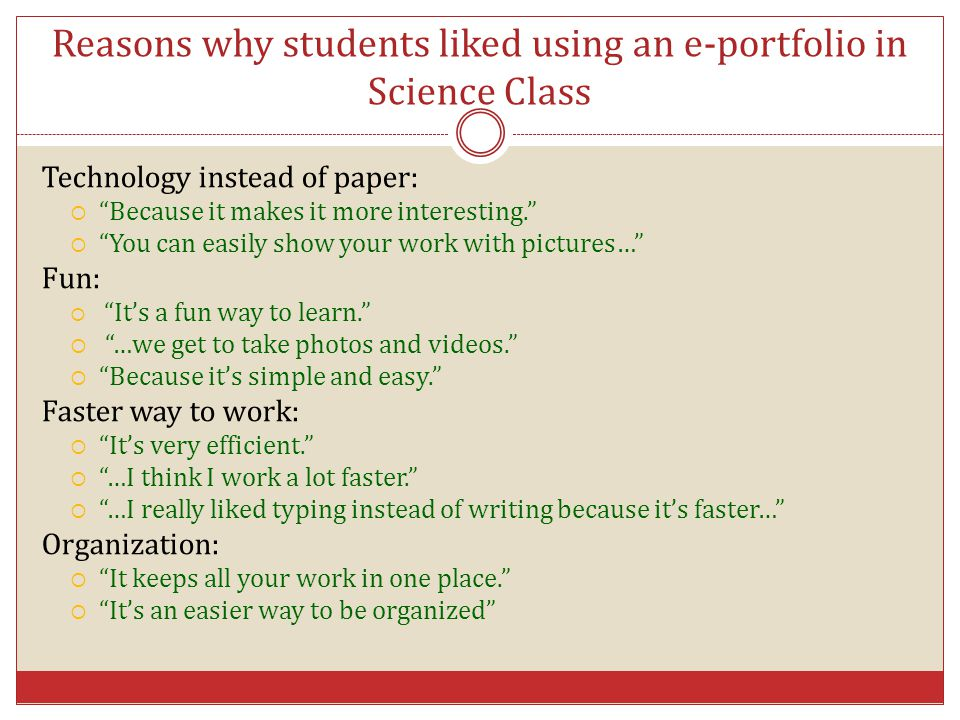 Reasons why students liked using an e-portfolio in Science Class