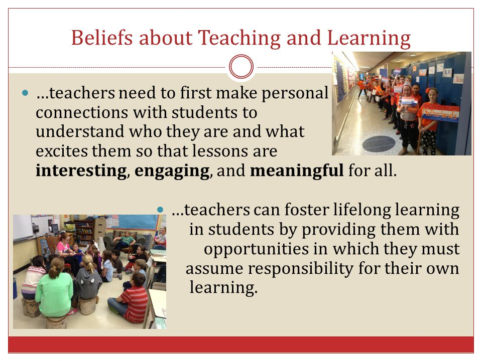 Beliefs about Teaching and Learning