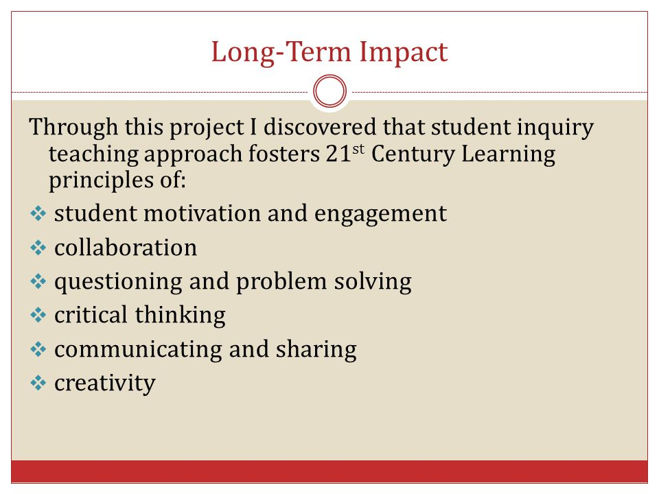 Long-Term Impact student motivation and engagement collaboration