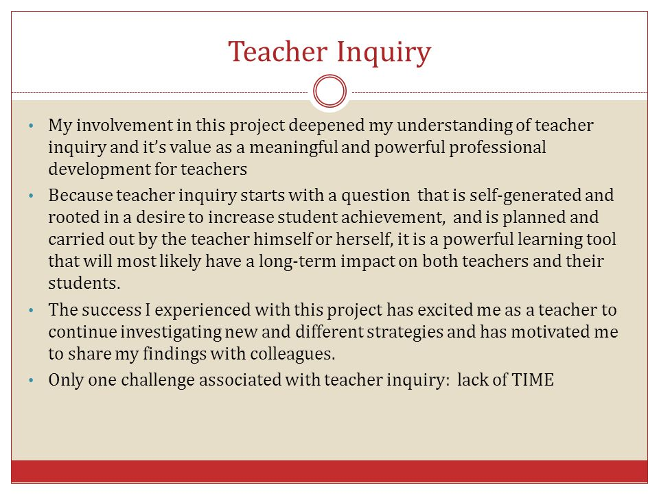 Teacher Inquiry