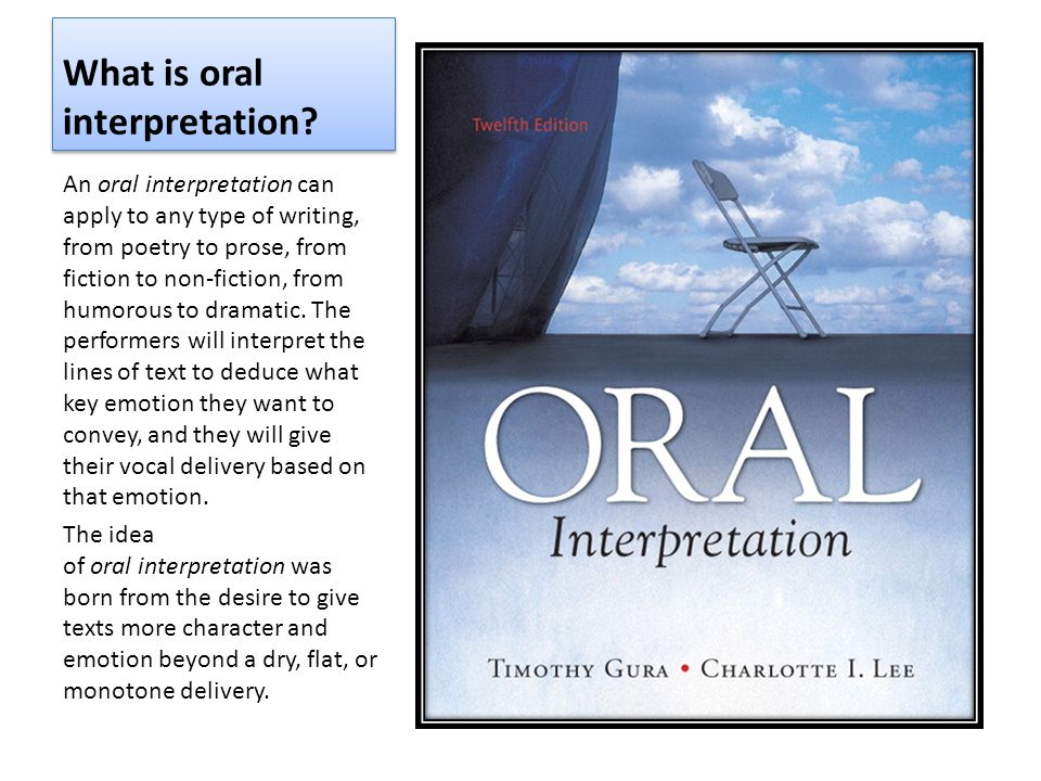 What is oral interpretation