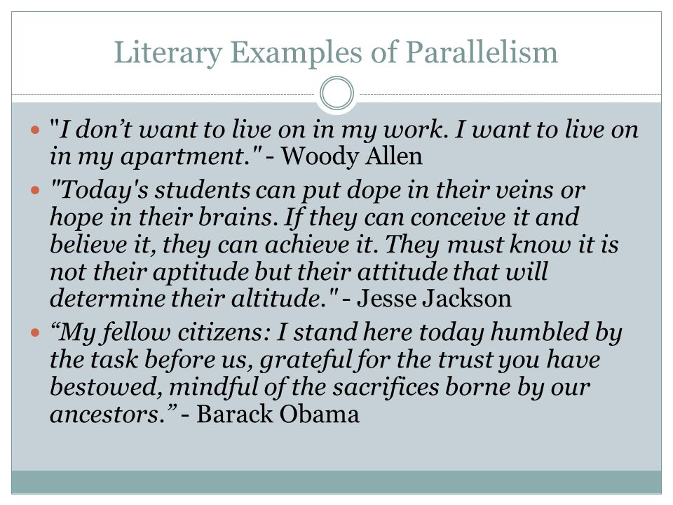 Literary Examples of Parallelism
