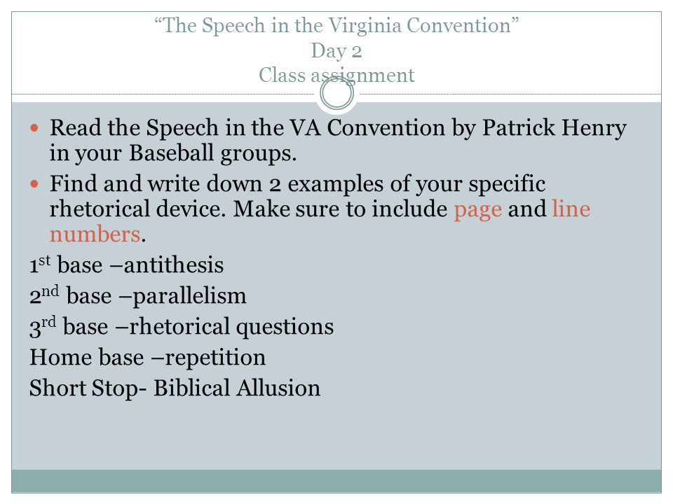 The Speech in the Virginia Convention Day 2 Class assignment