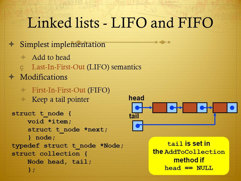 Linked lists - LIFO and FIFO