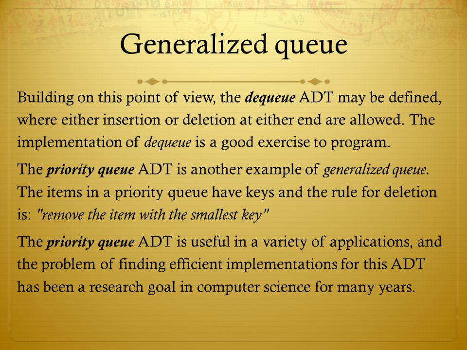 Generalized queue