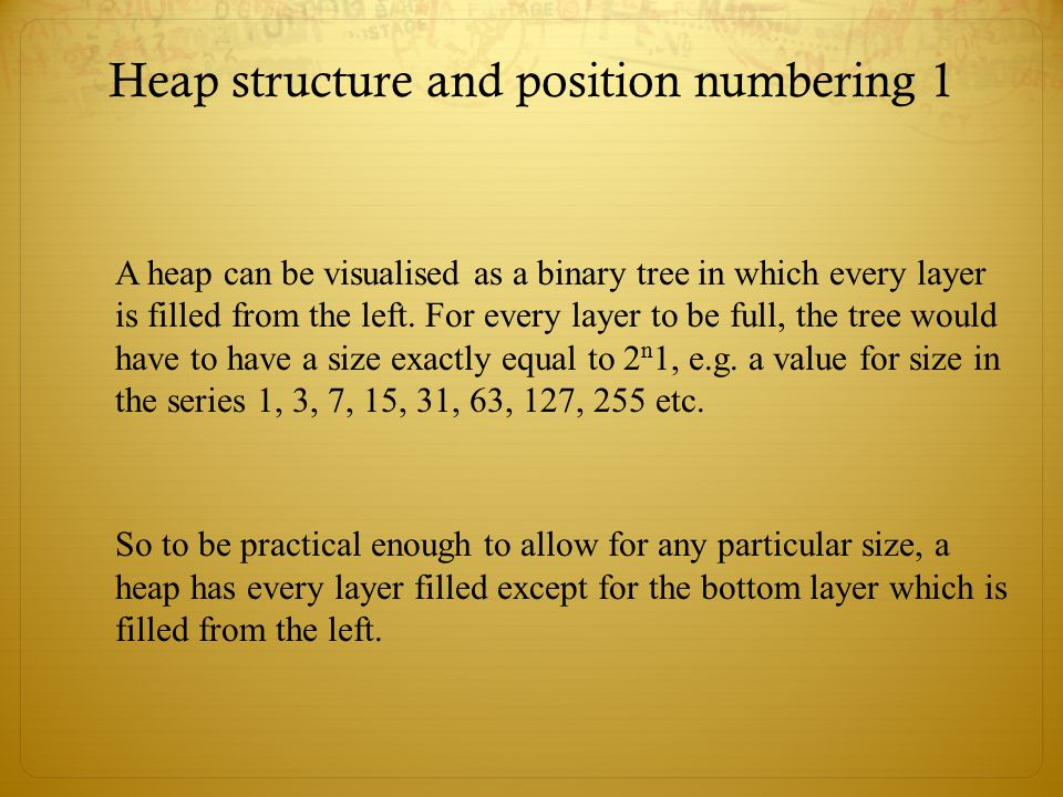 Heap structure and position numbering 1