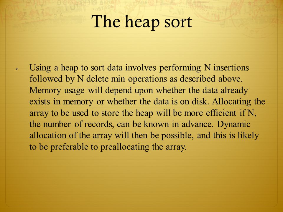 The heap sort