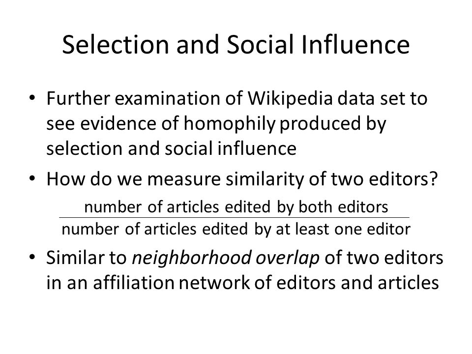 Selection and Social Influence