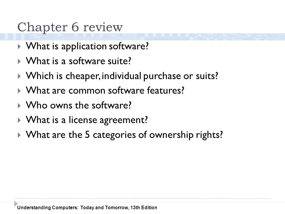 Chapter 6 review What is application software