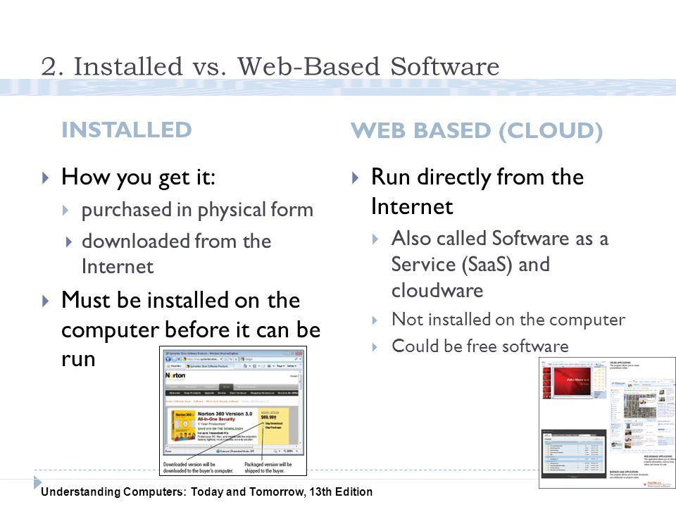 2. Installed vs. Web-Based Software